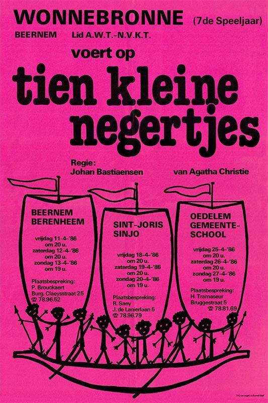 09_Affiche Tien Kleine Negertjes_productie Wonnebronne_voorjaar 1986