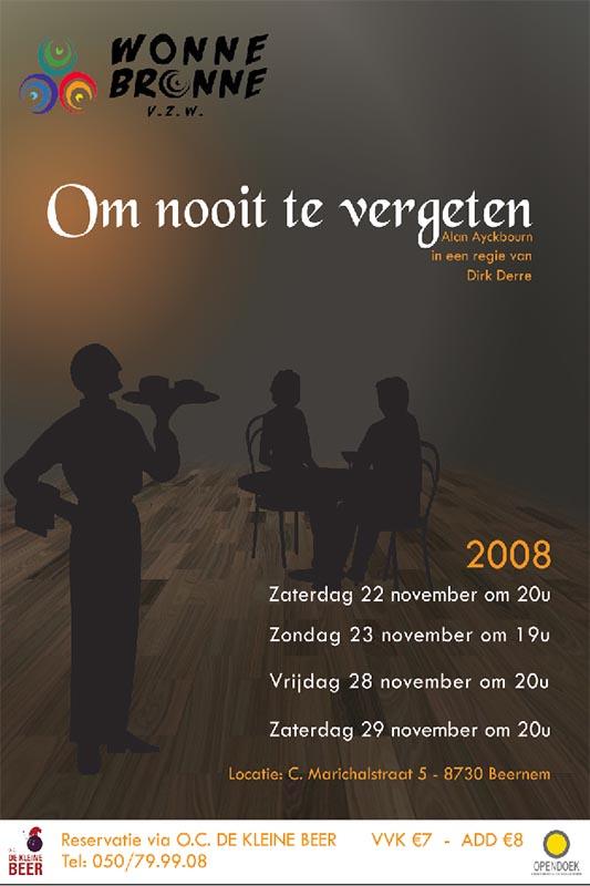50_Affiche_Om nooit te vergeten_productie Wonnebronne_najaar 2008