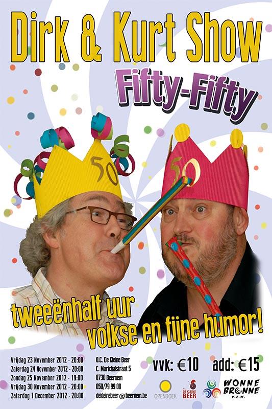 56_Affiche_Dirk en Kurt Show Fifty Fifty_productie Wonnebronne_najaar 2012