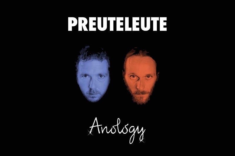 Preuteleute - Anology